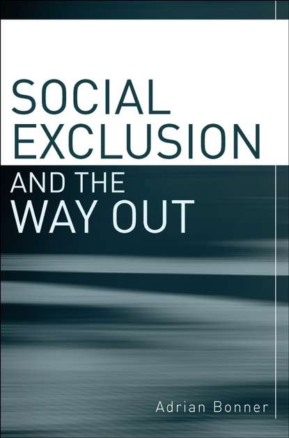 Группа авторов Social Exclusion and the Way Out mohsen koohi nasr and ma rof redzuan community development approaches social capital