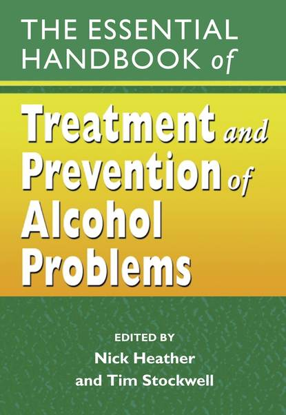 gehlert sarah handbook of health social work Nick Heather The Essential Handbook of Treatment and Prevention of Alcohol Problems
