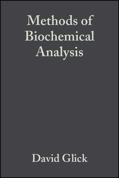 Группа авторов Methods of Biochemical Analysis, Volume 8 недорого