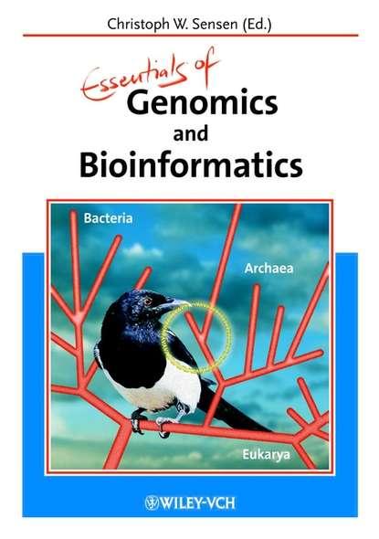 Группа авторов Essentials of Genomics and Bioinformatics группа авторов essentials of genomics and bioinformatics