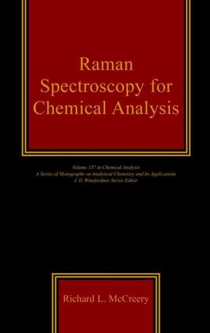 Фото - Группа авторов Raman Spectroscopy for Chemical Analysis группа авторов pharmaceutical analysis for small molecules