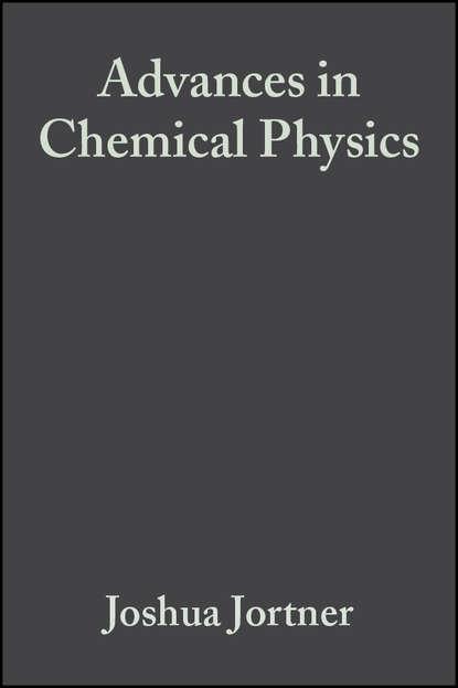 Группа авторов Advances in Chemical Physics, Volume 47, Part 2 группа авторов advances in chemical physics volume 12