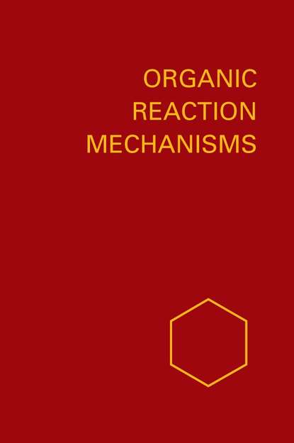 A. Knipe C. Organic Reaction Mechanisms 1981 a knipe c organic reaction mechanisms 1987