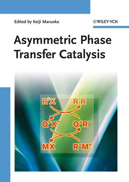 Фото - Группа авторов Asymmetric Phase Transfer Catalysis jian zhou multicatalyst system in asymmetric catalysis
