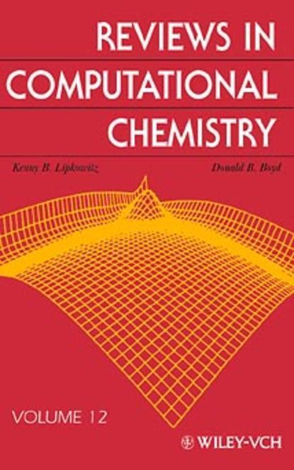 Фото - Kenny Lipkowitz B. Reviews in Computational Chemistry antoine savine modern computational finance aad and parallel simulations