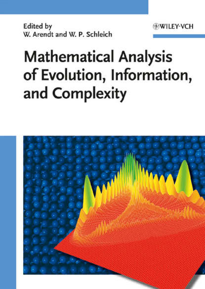 Wolfgang Arendt Mathematical Analysis of Evolution, Information, and Complexity joseph heitman evolution of virulence in eukaryotic microbes
