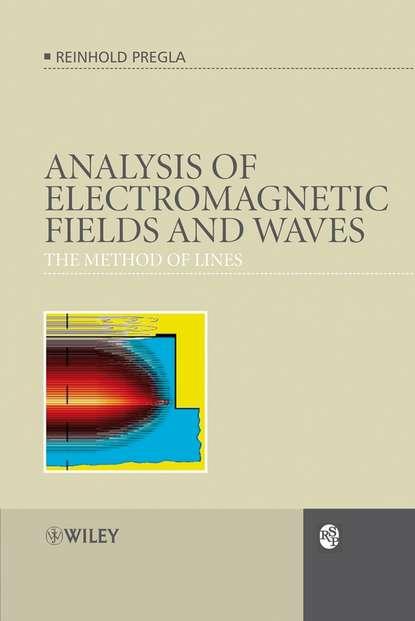 Группа авторов Analysis of Electromagnetic Fields and Waves dennis sullivan m electromagnetic simulation using the fdtd method