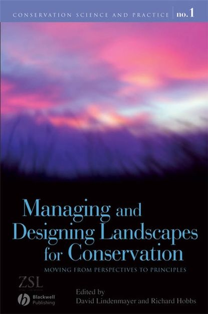 Фото - Richard Hobbs J. Managing and Designing Landscapes for Conservation diana balmori drawing and reinventing landscape