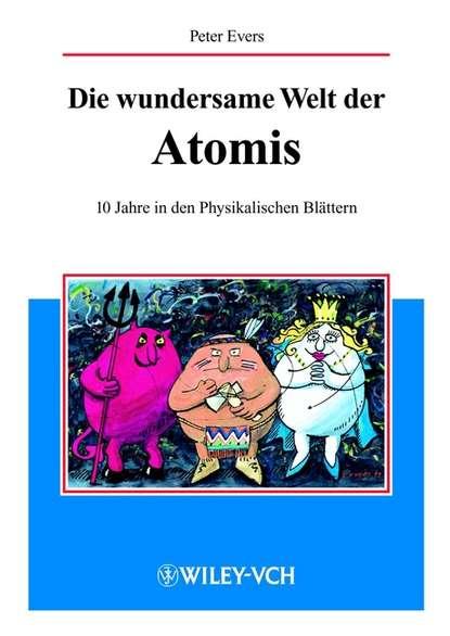 Peter Evers Die wundersame Welt der Atomis e back d coster b gudden lehrbuch der physik lehre von der strahlenden energie zweiter band