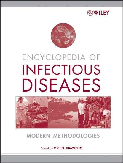 Michel Tibayrenc Encyclopedia of Infectious Diseases недорого