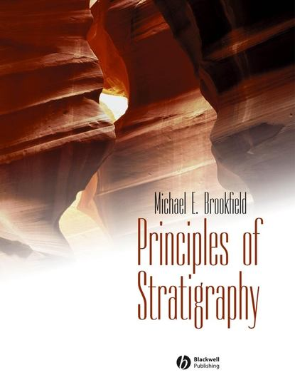 Michael Brookfield E. Principles of Stratigraphy e d mansfield american education its principles and elements dedicated to the teachers of the united states