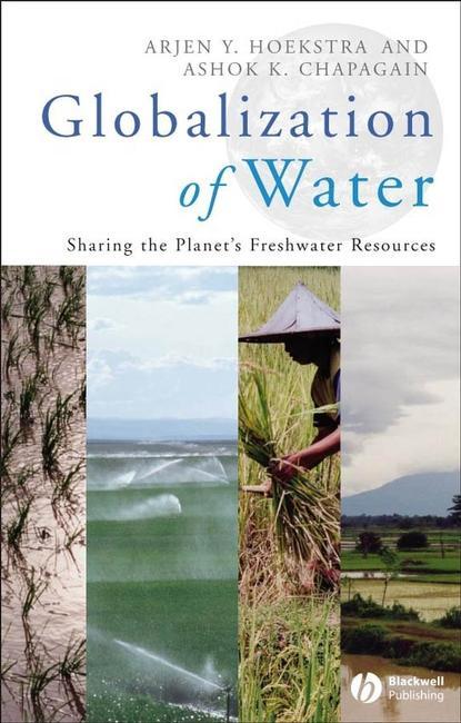 Arjen Hoekstra Y. Globalization of Water the weight of water