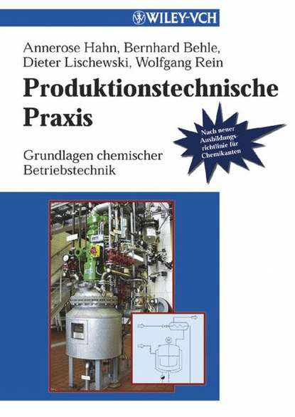 Annerose Hahn Produktionstechnische Praxis david j am ende chemical engineering in the pharmaceutical industry r
