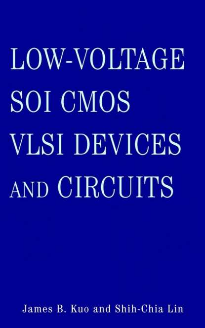 Shih-Chia Lin Low-Voltage SOI CMOS VLSI Devices and Circuits 10pcs lot ncp5230 5230 low voltage synchronous buck controller