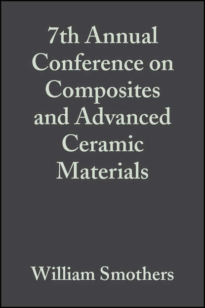 William Smothers J. 7th Annual Conference on Composites and Advanced Ceramic Materials william smothers j refractories