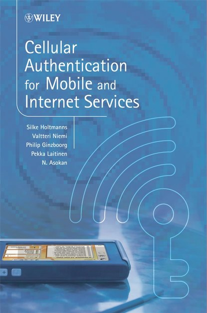 Valtteri Niemi Cellular Authentication for Mobile and Internet Services nishanth nair ragini kumbhat bhandari building mobile applications using kendo ui mobile and asp net web api