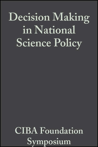 Decision Making in National Science Policy