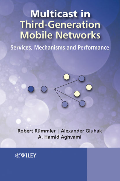 Фото - Hamid Aghvami Multicast in Third-Generation Mobile Networks joydeep acharya heterogeneous networks in lte advanced