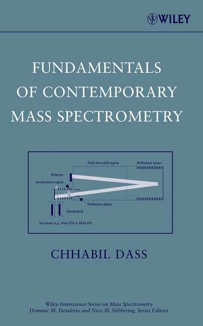 Chhabil Dass Fundamentals of Contemporary Mass Spectrometry stig pedersen bjergaard bioanalysis of pharmaceuticals sample preparation separation techniques and mass spectrometry