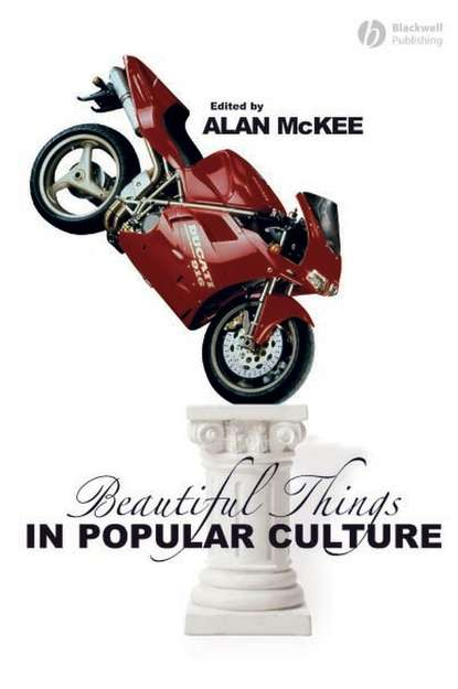 Alan McKee Beautiful Things in Popular Culture motti regev popular music and national culture in israel