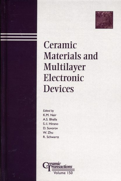 D. Suvorov Ceramic Materials and Multilayer Electronic Devices proceedings of the liverpool literary and philosophical society volume 30