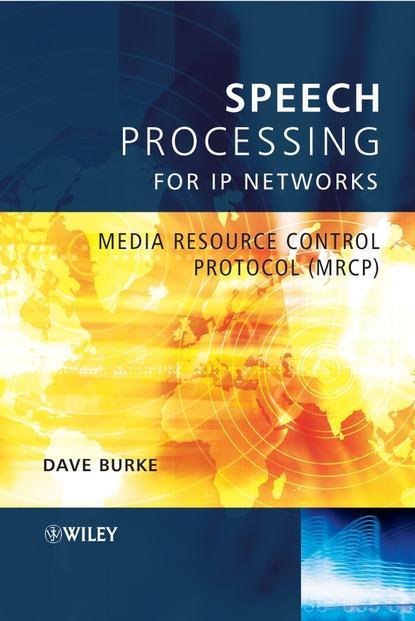 joseph mariani language and speech processing David Burke Speech Processing for IP Networks