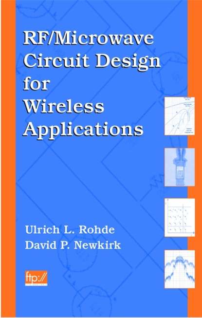 Ulrich Rohde L. RF/Microwave Circuit Design for Wireless Applications недорого