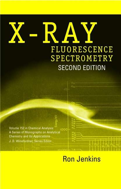 Ron Jenkins X-Ray Fluorescence Spectrometry harold c gage x ray observations for foreign bodies and their localisation