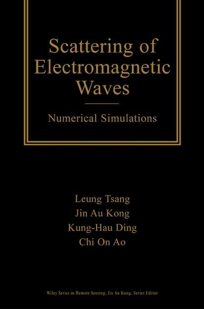 Leung Tsang Scattering of Electromagnetic Waves kiyohiko sugano biopharmaceutics modeling and simulations theory practice methods and applications