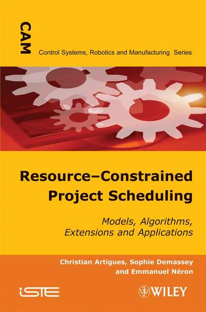 Christian Artigues Resource-Constrained Project Scheduling flavien quesnel scheduling of large scale virtualized infrastructures