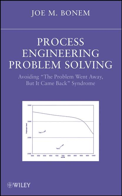 Joseph Bonem M. Process Engineering Problem Solving недорого