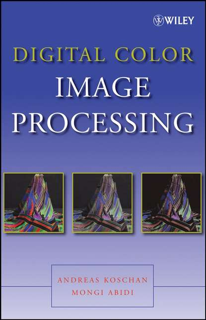 Фото - Andreas Koschan Digital Color Image Processing koch magaly computer processing of remotely sensed images an introduction