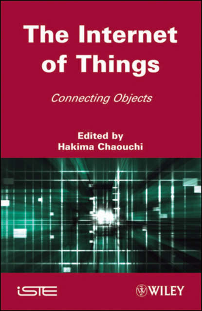 Hakima Chaouchi The Internet of Things jyrki t j penttinen wireless communications security solutions for the internet of things