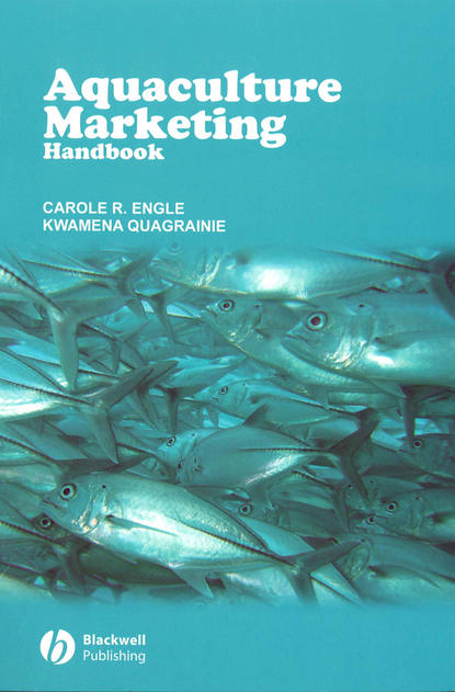 Carole Engle R. Aquaculture Marketing Handbook mcnevin aaron aquaculture resource use and the environment