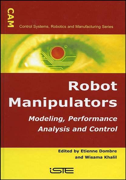 Etienne Dombre Robot Manipulators недорого