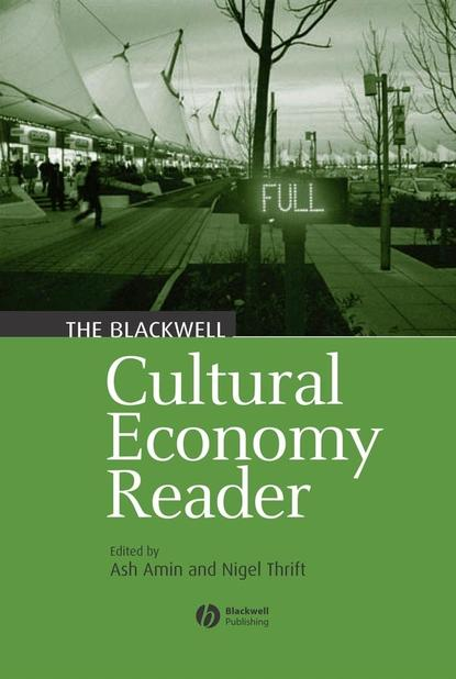 Ash Amin The Blackwell Cultural Economy Reader the virginian's cultural clashes