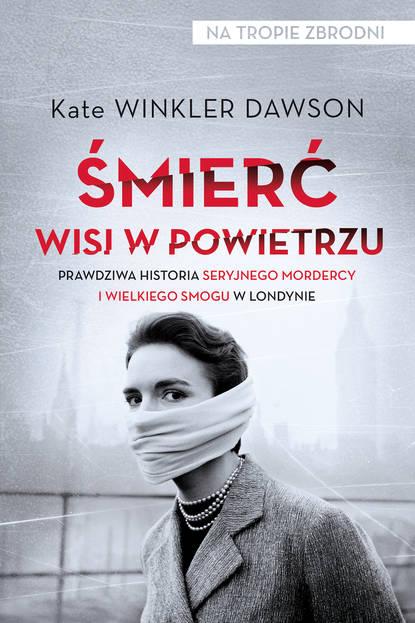 Kate Winkler Dawson Śmierć wisi w powietrzu недорого
