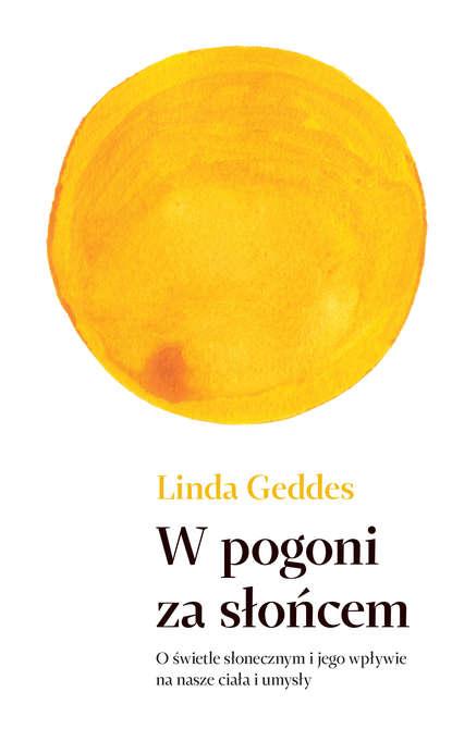 Linda Geddes W pogoni za słońcem leif g w persson linda mõrva juhtum