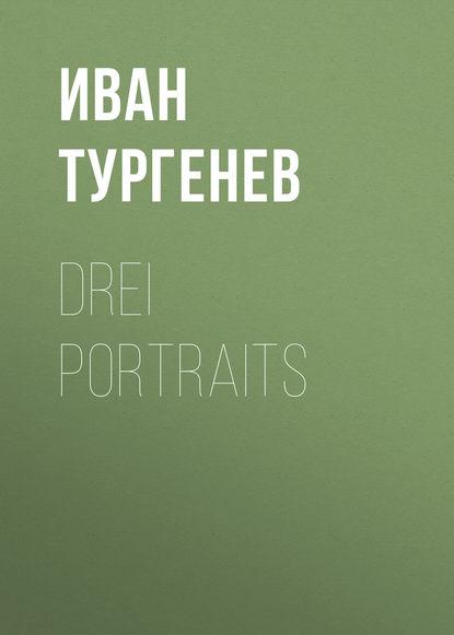egon schiele self portraits and portraits Иван Тургенев Drei Portraits