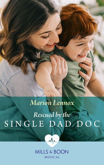 Rescued By The Single Dad Doc