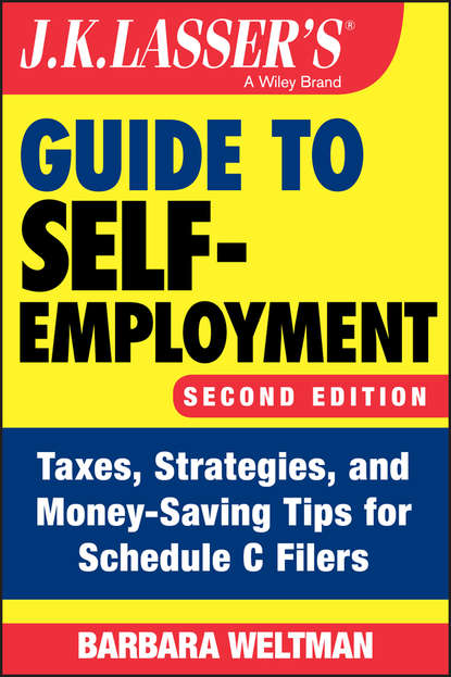Barbara Weltman J.K. Lasser's Guide to Self-Employment barbara weltman j k lasser s small business taxes 2019 your complete guide to a better bottom line