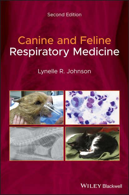 Lynelle R. Johnson Canine and Feline Respiratory Medicine janet dyke b van canine sports medicine and rehabilitation