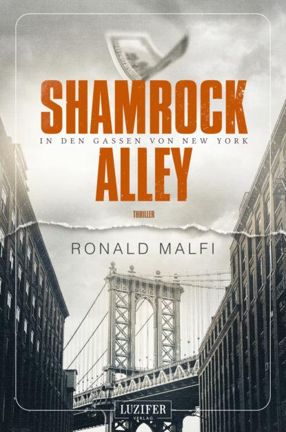 Ronald Malfi SHAMROCK ALLEY - In den Gassen von New York недорого