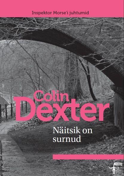 """Colin Dexter Näitsik on surnud. Sari """"Inspektor Morse'i juhtumid"""" ravi kulkarni ureteric stenting"""
