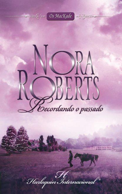 Нора Робертс Recordando o passado недорого