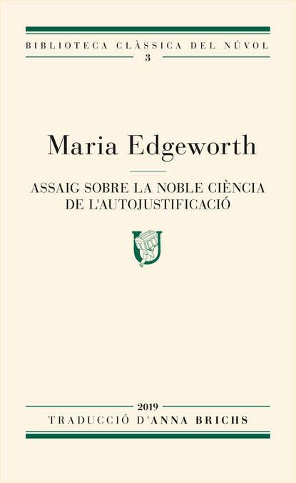 Maria Edgeworth Assaig sobre la noble ciència de l'autojustificació edgeworth maria practical education volume ii