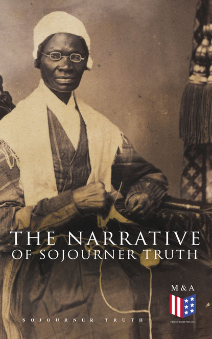 цена на Sojourner Truth The Narrative of Sojourner Truth