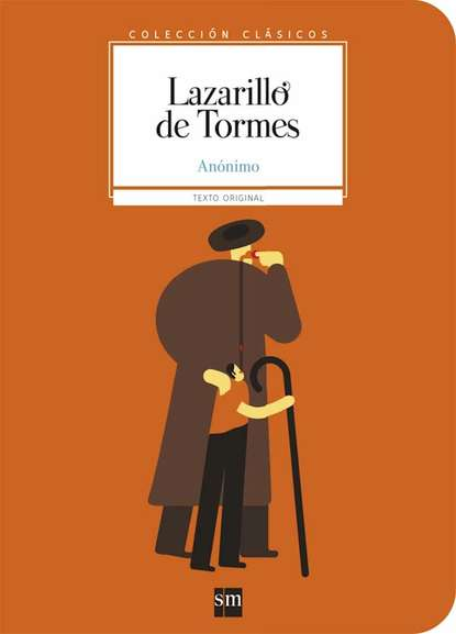 Anonimo Lazarillo de Tormes lazarillo de tormes
