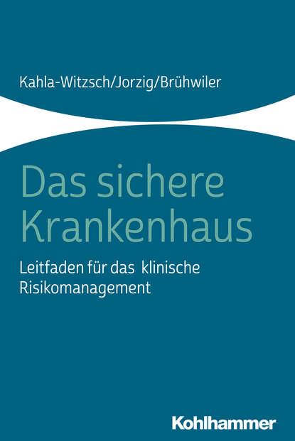 Heike-Anette Kahla-Witzsch Das sichere Krankenhaus kahla pronto colore elfenbein тарелка 26 см