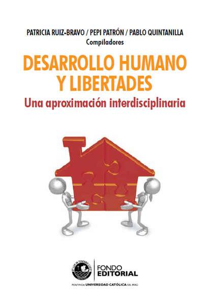 Фото - Группа авторов Desarrollo humano y libertades группа авторов semiótica cultura y desarrollo psicológico